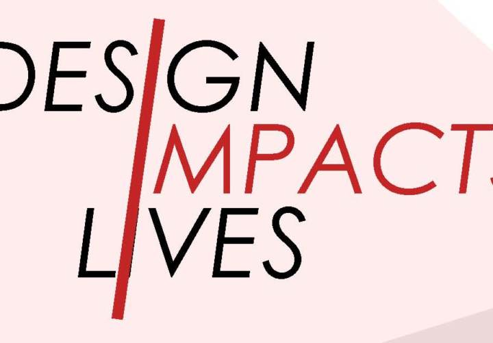 Design Impacts Lives